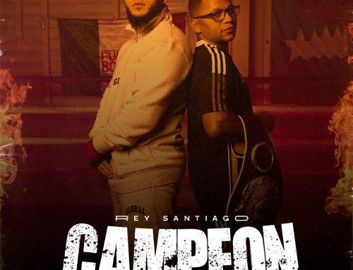 REY SANTIAGO ESTRENÓ SU SENCILLO «CAMPEÓN»