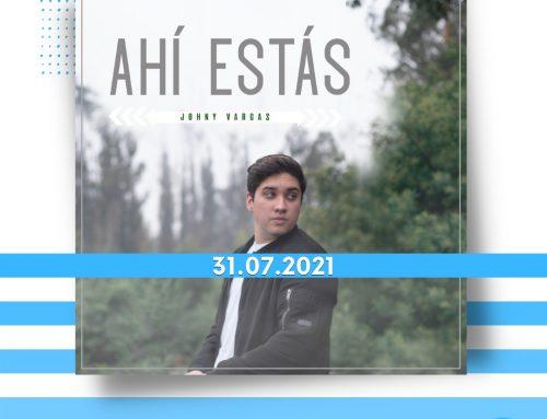 Johny Vargas presenta «Ahí Estás» nuevo sencillo Musical